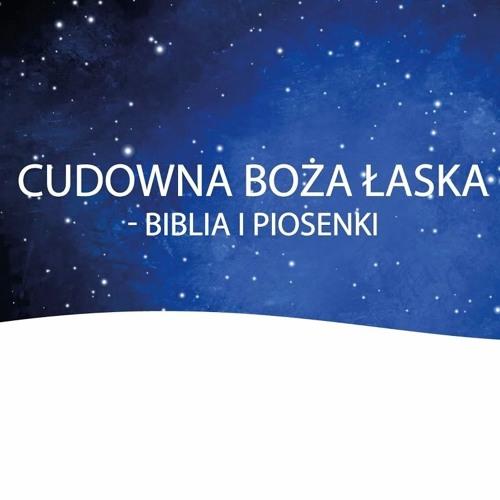 Cudowna Boża Łaska - Biblia i piosenki