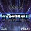 Selekta - System Overload  [Break & Enter Society x Gone Viral Records]
