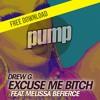 Drew G. feat. Melissa BeFierce Excuse Me Bitch (Radio Edit)