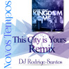 Elevation Worship - This City is Yours (Novos Tempos Remix)