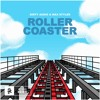 Dirty Audio & Max Styler - Roller Coaster