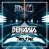 Benasis - This Time [Shadow Phoenix & Riddim Network Exclusive]