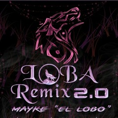 LOBA (remix perte2)  mayk el lobo ft infinito x Dwayne x Jam x airian x tonel x aneck  (la force).mp3