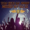 TOP HITS OF 2016 MIXED BY DJ ZI