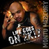 Life Goes On 2K17 (Produced by Chopsquad DJ)