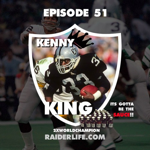 Episode 51 | #33 Kenny King Special Guest