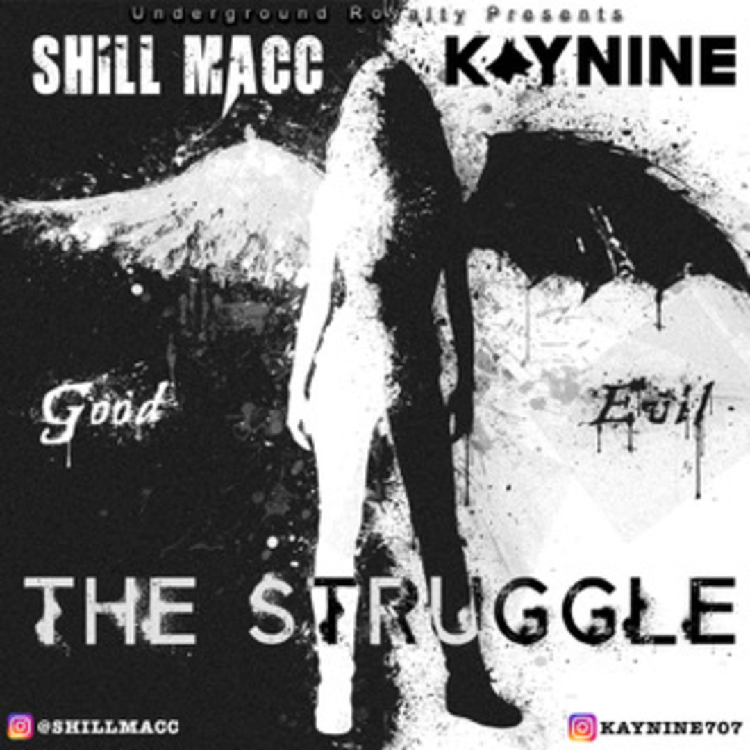 Shill Macc ft. Kaynine - The Struggle [Thizzler.com]