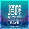 Jonas Blue - By Your Side ft. RAYE (Da Hauzz Remix) *PressBUYtoFreeDownload*