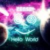 Zensei - Hello World [Free Download]