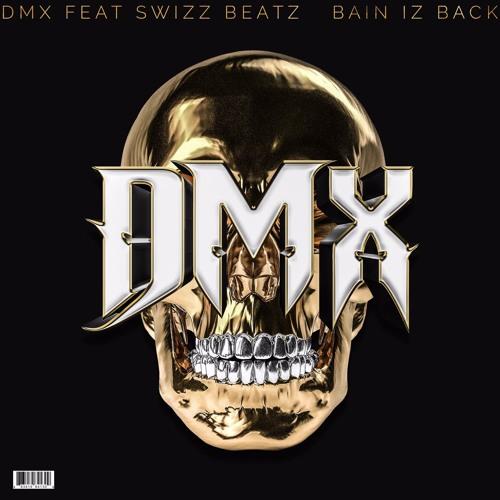DMX - Bane Iz Back (Ft. Swizz Beatz)