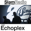 Echoplex - Slam Radio 224 2017-01-12 Artwork