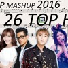 26 VPOP TOP HITS 2016 - LACrrangement Mashup