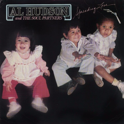Al Hudson and the Soul Partners - Dance, Get Down Feel the Groove.1978