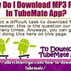 How Do I Download MP3 Files In TubeMate App