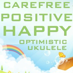 Happiness For Everyone (DOWNLOAD:SEE DESCRIPTION) | Royalty Free Music | Happy Upbeat Pop Ukulele