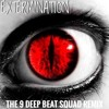 PACMAN* - Extermination (The 9 Deep Beat Squad Remix)