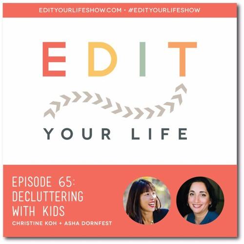Episode 65: Decluttering With Kids