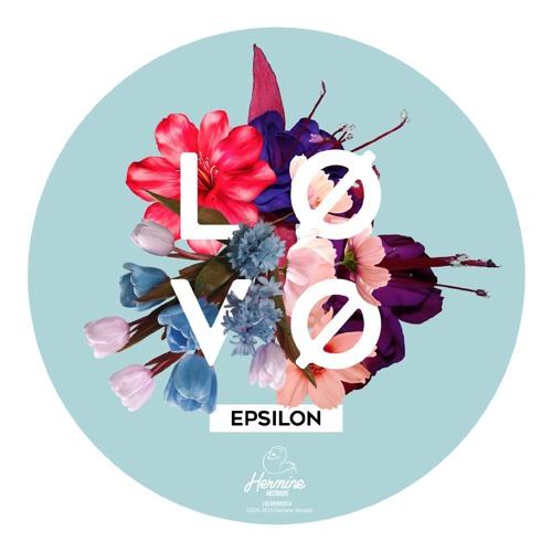 LØVØ - Epsilon EP [Hermine Records 053] - DIGITAL