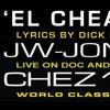 EL CHEAPO - JW-JONES / DICK COOPER for CHEZ106
