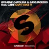 Breathe Carolina & Bassjackers feat. CADE - Can't Take It (Preview) [OUT NOW]