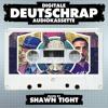 Digitale Deutschrap Audiokassette (Mixed By Shawn Tight)