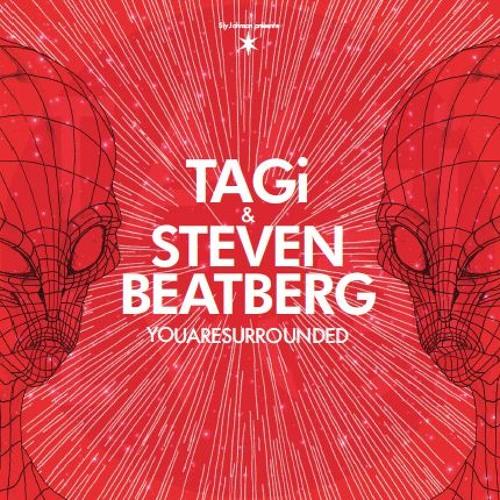 TAGi & Steven Beatberg - YOUARESURROUNDED