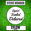 Stevie Wonder - Signed Sealed Delivered (Sylow Remix) FREE DOWNLOAD