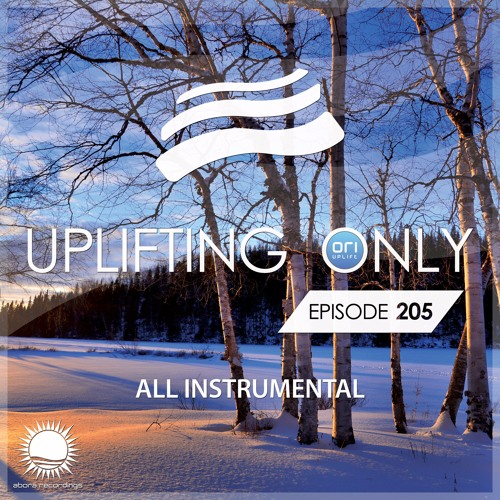 Uplifting Only 205 (Jan 12, 2017) [All Instrumental]