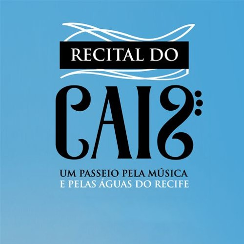 EMPETUR - Recital do Cais