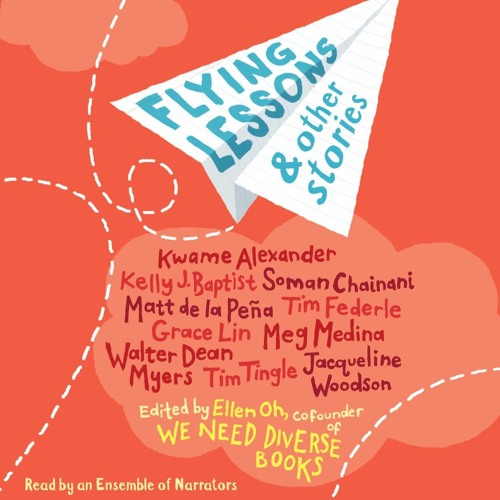 """Flying Lessons & Other Stories -""""The Difficult Path"""" by Grace Lin, read by Samantha Quan"""