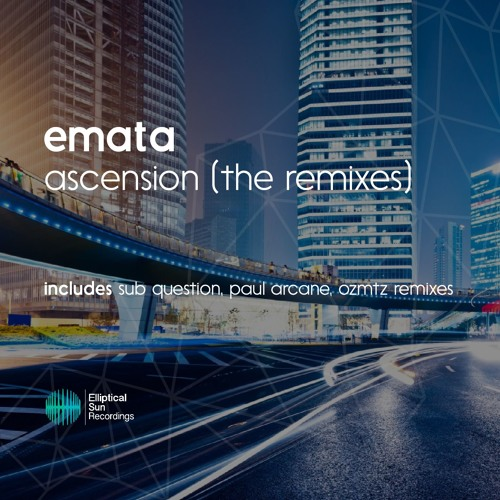 Emata - Ascension [ The Remixes ] OUT NOW