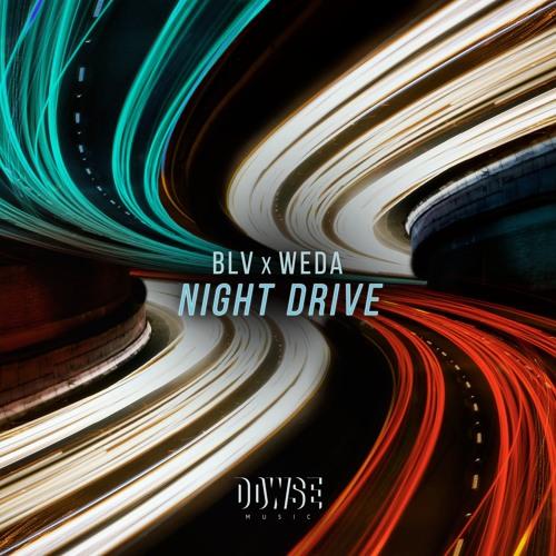 BLV x Weda - Night Drive