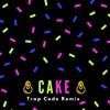 Cake - Rihanna feat Chris Brown (Trap Code Remix)