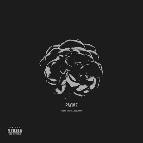 Pay Me (prod. by LIONAIRE & Nico Chiara)