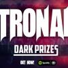 TRONAL - Dark Prizes