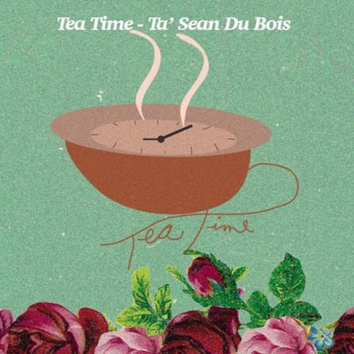 Tea Time ( prod by Bier Music )