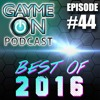 Episode 44 - Best of 2016 and 2017