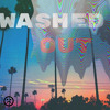 Washed Out (PROD.WASHED OUT)