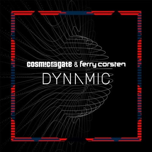 Cosmic Gate vs Ferry Corsten - Dynamic [OUT NOW!] [TEASER]