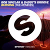 Bob Sinclar & Daddy's Groove - Burning (Antoine Clamaran Remix)[OUT NOW]