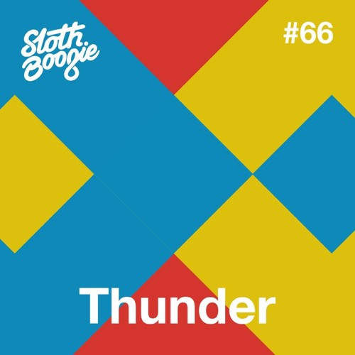 Slothboogie Guestmix #66 - Thunder