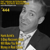 444: Hank Avink's 5-Step Recovery Hack Will Make You More Money in Real Estate
