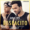 Luis Fonsi Feat Daddy Yankee - Despacito (Adri El Pipo 2017 Edit)