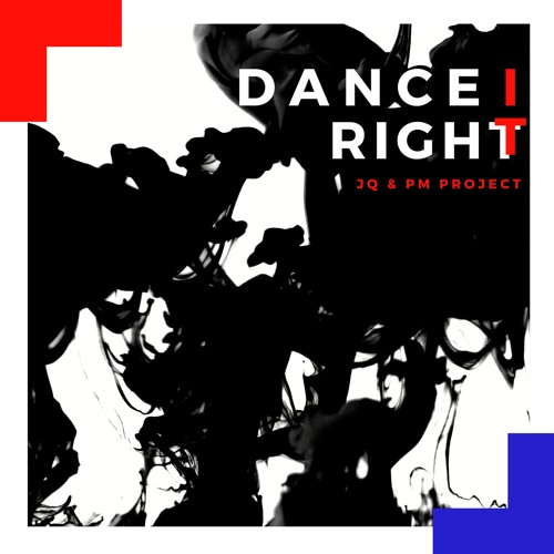 Dance It Right ft PM Project (preview)OUT NOW