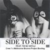 Side to Side (Melbourne Bounce Project Bootleg)[FREE DOWNLOAD]