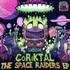 CoRiKTAL - The Space Raiders EP (SWB023) FREE DOWNLOAD OUT NOW