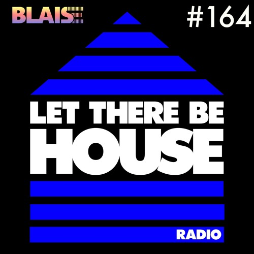LTBH radio feat Blaise Guest Mix #164
