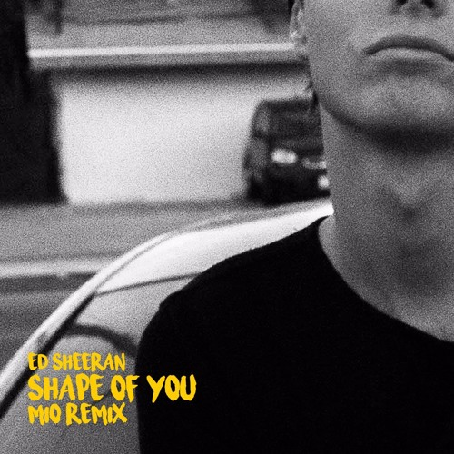 Baixar Ed Sheeran - Shape Of You (Mio Remix)