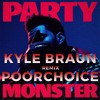 The Weeknd Party Monster Kyle Braun And Poorchoice Remix Mp3