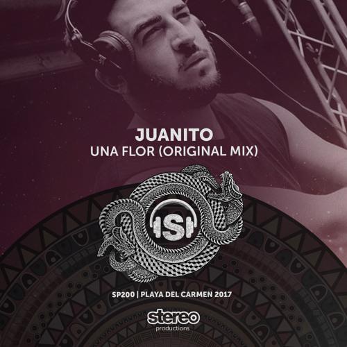 Juanito - Una Flor (Original Mix)